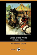 Lords of the World (Illustrated Edition)