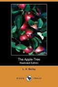 The Apple-Tree (Illustrated Edition)