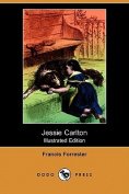 Jessie Carlton (Illustrated Edition)