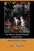 The Beacon Second Reader (Illustrated Edition)