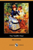 The Twelfth Hour (Dodo Press)