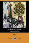 Salaman and Absal (Illustrated Edition)