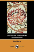 Decorative Needlework (Illustrated Edition)