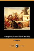 Abridgement of Roman History