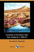 Incidents of the Maori War