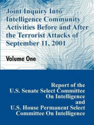 Joint Inquiry Into Intelligence Community Activities Before and After the Terrorist Attacks of September 11, 2001