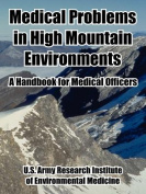 Medical Problems in High Mountain Environments