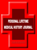 Personal Lifetime Medical History Journal