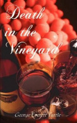 Death in the Vineyard