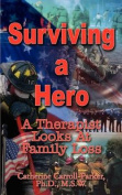 Surviving a Hero