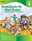 Vocabulary for the Gifted Student, Grade 4