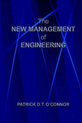 The New Management of Engineering
