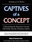 Captives of a Concept