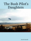 The Bush Pilot's Daughters