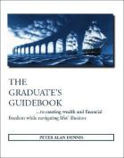 The Graduate's Guidebook