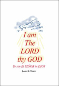 I am The Lord Thy God
