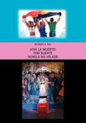 !Viva La Muerte! [Spanish]