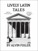 Lively Latin Tales