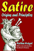 Satire: Origins and Principles