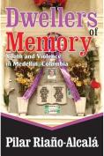 Dwellers of Memory