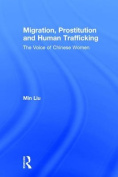 Migration, Prostitution, and Human Trafficking
