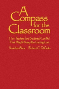 A Compass for the Classroom