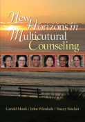 New Horizons in Multicultural Counseling