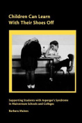 Children Can Learn With Their Shoes Off