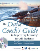 The Data Coach's Guide to Improving Learning for All Students