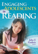 Engaging Adolescents in Reading
