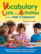 Vocabulary Lists and Activities for the Pre K-2 Classroom