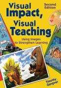 Visual Impact, Visual Teaching