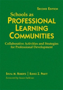 Schools as Professional Learning Communities