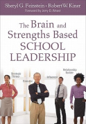 The Brain and Strengths Based School Leadership