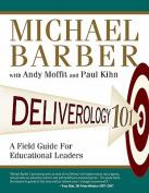 Deliverology 101