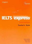 IELTS Express Intermediate Teacher Guide 1st ed