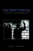 Tony Yaable Private Eye