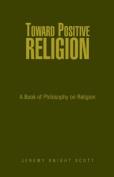 Toward Positive Religion