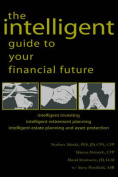 The Intelligent Guide to Your Financial Future