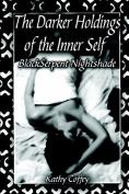 The Darker Holdings of the Inner Self