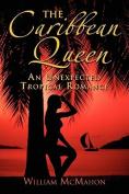 The Caribbean Queen
