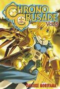 Chrono Crusade: v. 5