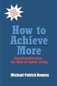 How to Achieve More