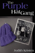 The Purple Hat Gang