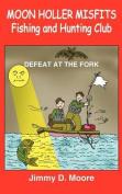Moon Holler Misfits Fishing and Hunting Club