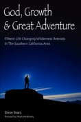 God, Growth, & Great Adventure