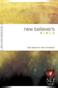 New Believer's Bible-NLT