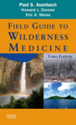 Field Guide to Wilderness Medicine