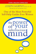 The Power Of Your Subconscious Mind (revised)