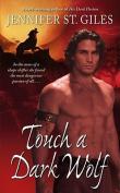 Touch a Dark Wolf